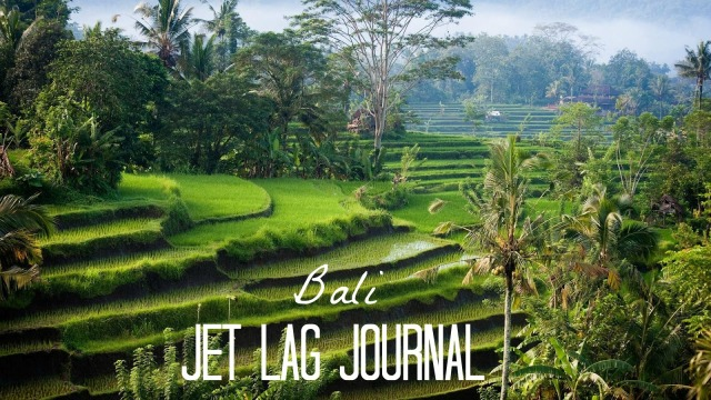 Bali Jet Lag Journal