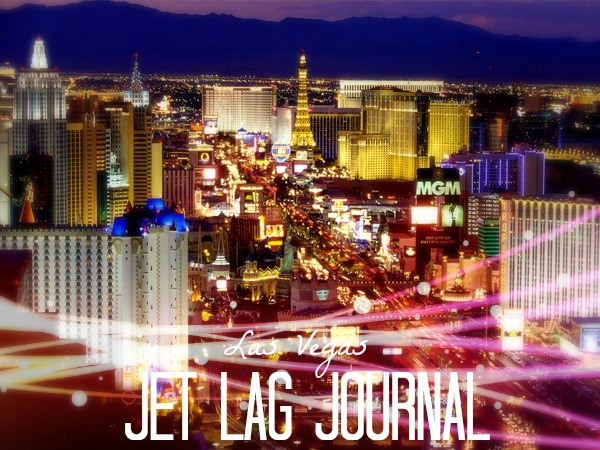 Las Vegas Jet Lag Journal