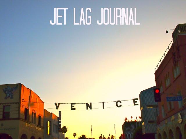 Venice Beach Jet Lag Journal