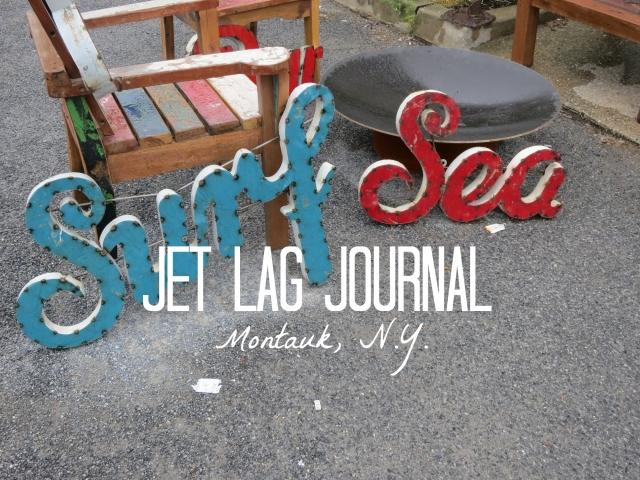 Montauk Jet Lag Journal